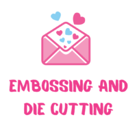 Embossing and Die Cutting